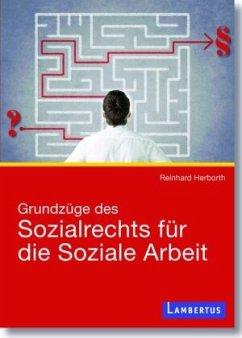 Grundzüge des Sozialrechts für die Soziale Arbeit - Herborth, Reinhard