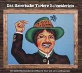 Das Bayerische Tapfere Schneiderlein, 1 Audio-CD