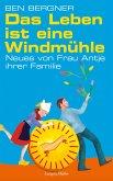 Das Leben ist eine Windmühle (eBook, ePUB)