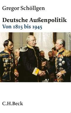 Deutsche Außenpolitik (eBook, ePUB) - Schöllgen, Gregor