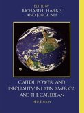 Capital, Power, and Inequality in Latin America and the Caribbean (eBook, ePUB)