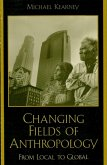 Changing Fields of Anthropology (eBook, ePUB)