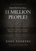 How Do You Kill 11 Million People? (Intl. Ed.) (eBook, ePUB)