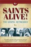 Saints Alive! The Gospel Witnessed (eBook, PDF)