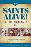 Saints Alive! The Faith Proclaimed (eBook, PDF)
