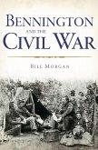 Bennington and the Civil War (eBook, ePUB)