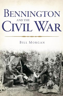 Bennington and the Civil War (eBook, ePUB) - Morgan, William