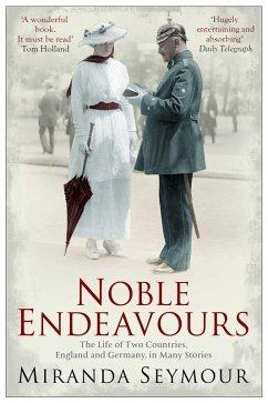 Noble Endeavours (eBook, ePUB) - Seymour, Miranda