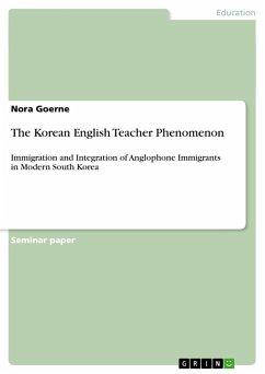 The Korean English Teacher Phenomenon