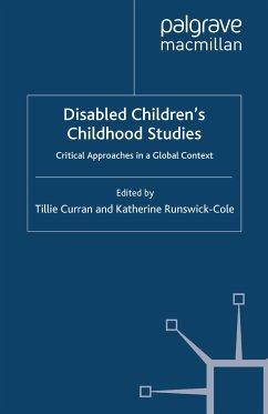 Disabled Children's Childhood Studies (eBook, PDF)