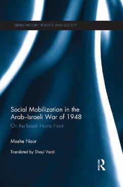 Social Mobilization in the Arab/Israeli War of 1948 (eBook, PDF) - Naor, Moshe