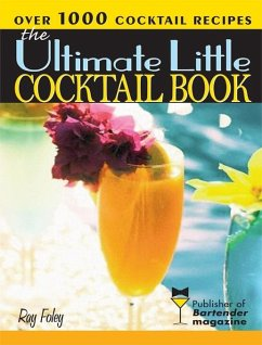 Ultimate Little Cocktail Book (eBook, ePUB) - Foley, Ray