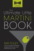 The Ultimate Little Martini Book (eBook, ePUB)