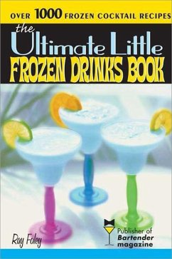 Ultimate Little Frozen Drinks Book (eBook, ePUB) - Foley, Ray