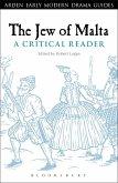The Jew of Malta: A Critical Reader (eBook, PDF)