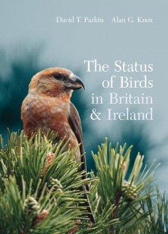 The Status of Birds in Britain and Ireland (eBook, PDF) - Parkin, David; Knox, Alan
