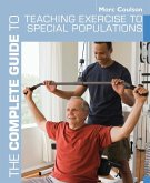 The Complete Guide to Teaching Exercise to Special Populations (eBook, PDF)