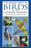 A Photographic Guide to the Birds of the Cayman Islands (eBook, PDF)
