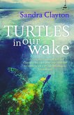Turtles in Our Wake (eBook, PDF)