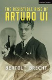 The Resistible Rise of Arturo Ui (eBook, PDF)