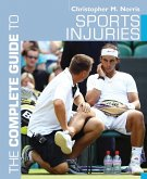 The Complete Guide to Sports Injuries (eBook, PDF)