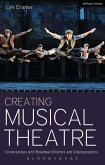 Creating Musical Theatre (eBook, ePUB)