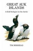 Great Auk Islands; a field biologist in the Arctic (eBook, PDF)