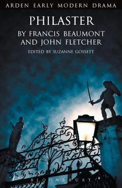 Philaster (eBook, PDF) - Beaumont, Francis; Fletcher, John