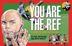 You Are The Ref (eBook, PDF) - Trevillion, Paul; Hackett, Keith