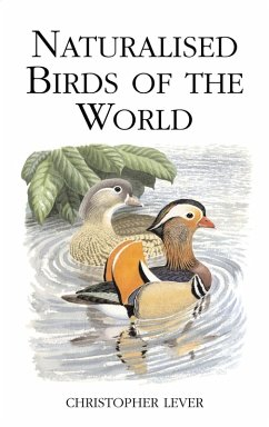 Naturalised Birds of the World (eBook, PDF) - Lever, Christopher