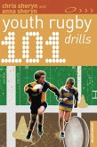 101 Youth Rugby Drills (eBook, PDF)