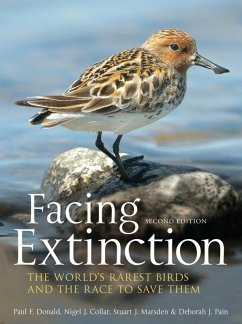 Facing Extinction (eBook, PDF) - Donald, Paul; Collar, Nigel; Marsden, Stuart; Pain, Debbie