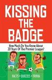 Kissing the Badge (eBook, PDF)
