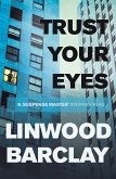 Trust Your Eyes (eBook, ePUB)