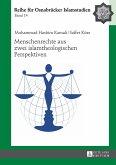 Menschenrechte aus zwei islamtheologischen Perspektiven