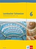 Lambacher Schweizer. 6. Schuljahr G9. Schülerbuch. Neubearbeitung. Hessen
