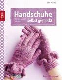 Handschuhe selbst gestrickt