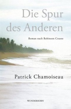 Die Spur des Anderen - Chamoiseau, Patrick