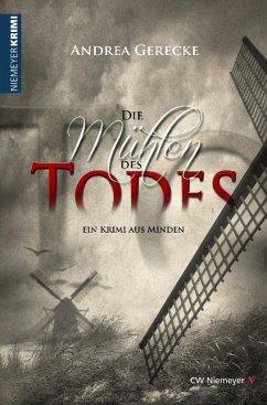 Die Mühlen des Todes (eBook, ePUB) - Gerecke, Andrea