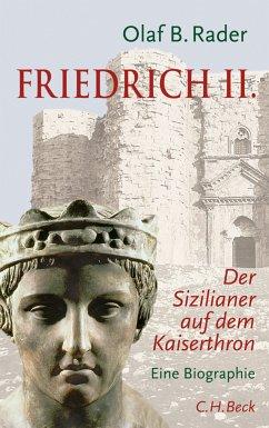 Friedrich II. (eBook, ePUB) - Rader, Olaf B.