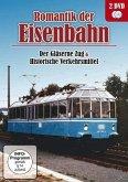 Romantik der Eisenbahn - Der gläserne Zug & Historische Verkehrsmittel (2 Discs)