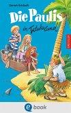 Die Paulis in Tatukaland (eBook, ePUB)