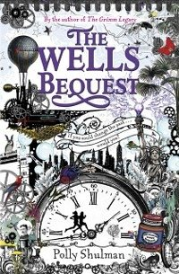 Wells Bequest (eBook, ePUB) - Shulman, Polly