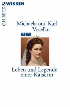 Sisi - Vocelka, Karl; Vocelka, Michaela