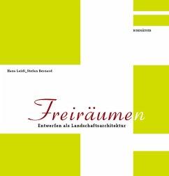 Freiräum(en) - Loidl, Hans; Bernard, Stefan