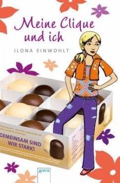 Meine Clique und ich / Sina Bd.5 - Einwohlt, Ilona