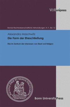 Die Form der Eheschließung - Maschwitz, Alexandra