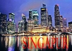 Singapur - Ein Bildband