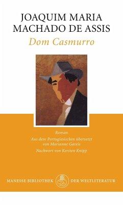 Dom Casmurro (eBook, ePUB) - Machado de Assis, Joaquim Maria