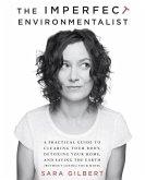 The Imperfect Environmentalist (eBook, ePUB)